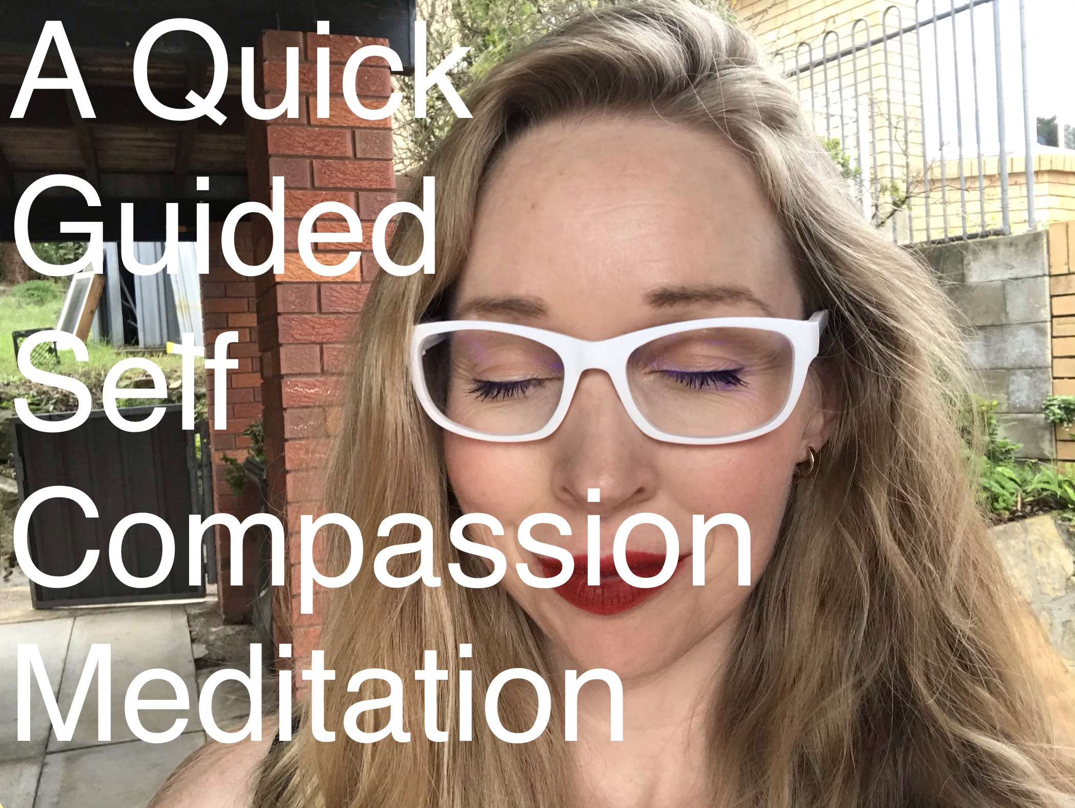 Quick Self Compassion Meditation
